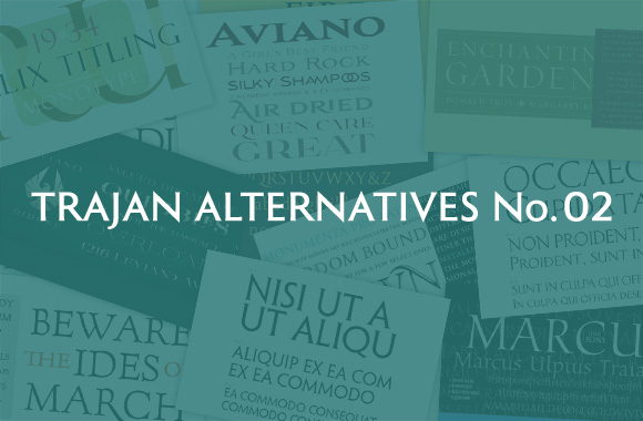 Trajan Alternatives No 2 | TYPECACHE COM