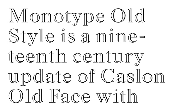 Monotype Old Style Bold Outline