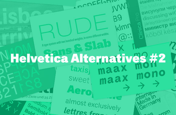 Helvetica Alternatives No 2 | TYPECACHE COM