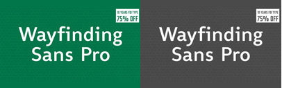 Wayfinding Sans Pro & Wayfinding Sans Symbols are 75% off until Jan 16.
