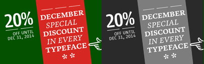 Type Together's fonts are 20% off on their site with a discount code until Dec 31. Check out the code on their site.