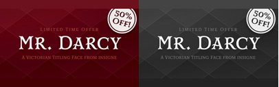 Mr. Darcy' a Victorian-esque titling typeface. 50% off until Feb 20.