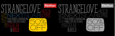 Strangelove NextSlab' a slab serif counterpart of Strangelove Next' a popular handdrawn sans. 50% off until April 26.