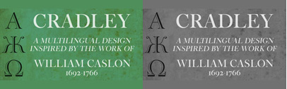 Cradley' a CastleType original' inspired by the work of William Caslon.