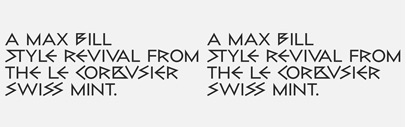 bill display is a personal but respectful max bill-style revival by the label ogj type design with permission of the max bill georges vantongerloo foundation in Switzerland. Introductory offer for 70% off until June 23.