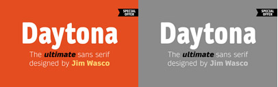 Daytona' a squarish and soft sans serif' by Jim Wasco. Daytona Family is $99 until July 2.