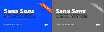 Sana Sans by @Latinotype. Sana Sans Complete Family is 83% off until Mar 4.