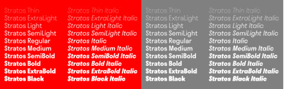 Stratos comes with 10 weights + italics