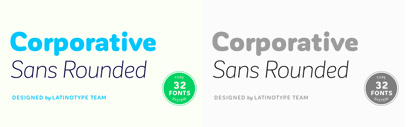 Corporative Sans Rounded' the rounded version of Corporative Sans.