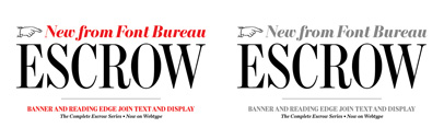 Escrow Banner & Escrow RE by @fontbureau