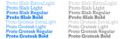 Proto Slab and two thinner weights of Proto Grotesk by @ProductionType