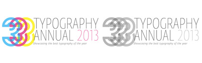 Announcing the winners of Communication Arts' Typography Annual 2013: FF Ernestine' FF Scuba' FF Tisa Sans' Gira Sans' JAF Bernini Sans' Harrie' Meret' Sutturah' Eskapade' Blanco' and et al.