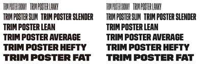 Trim Poster expanded; more compressed styles' lowercases and more.