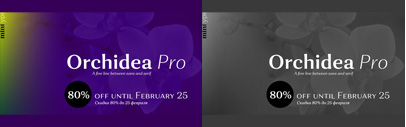 Orchidea Pro by Mint Type. 80% off until Feb 25.