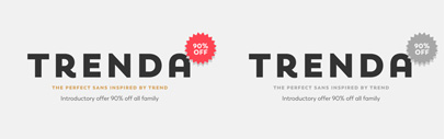 @Latinotype released Trenda' a geometric sans serif based on their Trend. 90% off until March 4.