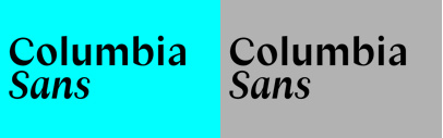 Columbia Sans and Columbia Sans Display by @ProductionType