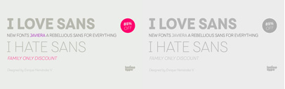 @Latinotype released Javiera. Javiera Family is 85% off until March 25.