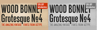 Wood Bonnet Grotesque No 4 by astype. 20% off until May 19.