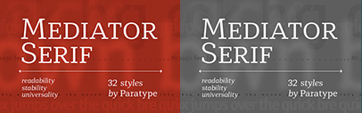 @ParaTypeNews released Mediator Serif.