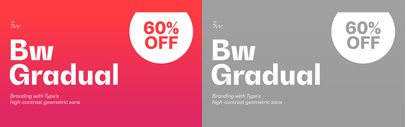 Branding with Type released Bw Gradual. 60% off until May 15.