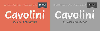 @Monotype released Cavolini designed by Carl Crossgrove. Cavolini Complete Family Pack is 75% off until June 12.