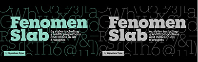 Signature Type Foundry released Fenomen Slab. 30% off until July 30.