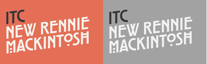 Monotype released ITC New Rennie Mackintosh.