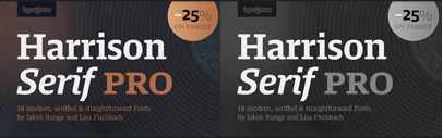 @TypeMatesFonts released Harrison Serif Pro. Introductory offer 25% off.