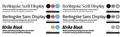 Playtype released Berlingske Serif Display' Berlingske Sans Display' and Strike Black.