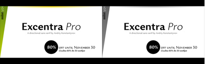 Excentra Pro by Mint Type. 80% off until Nov 30.