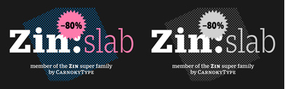 CarnokyType released Zin Slab. 80% off until January 6.