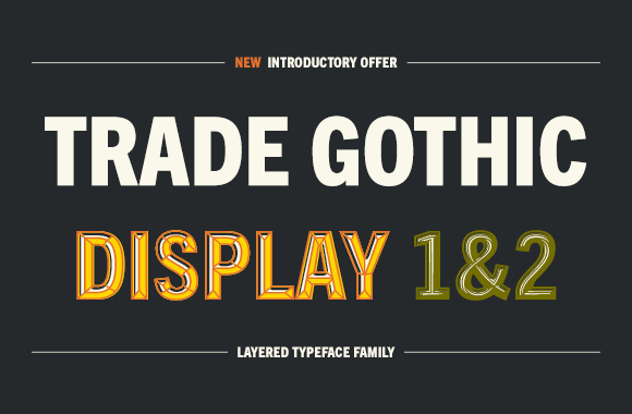 Font News [New Font Release] Monotype released Trade Gothic Display