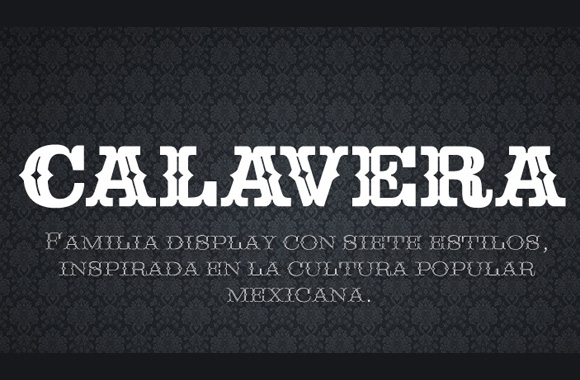 Calavera Based Off Of The Mexican Tuscan Letters By Cocijotype Http Www Foundry Pack