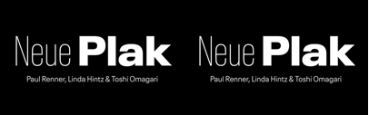 Monotype released Neue Plak. It comes with 6 widths. Each has 8 weights. Neue Plak Text has 6 weights + italics.