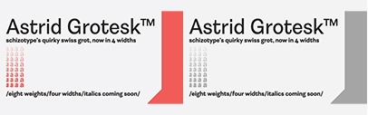@SchizotypeFonts released a new version of Astrid Grotesk. Three new widths were added and the original normal width styles were also improved.