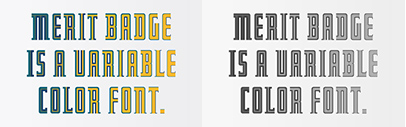 June's font of Font of the Month Club is Merit Badge.