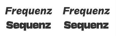 Frequenz and Sequenz are available from Kilotype.