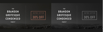 HvD Fonts released Brandon Grotesque Condensed.