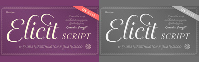 Monotype released Elicit Script designed by Laura Worthington and Jim Wasco. It spans five weights' from Extra Light to Bold' and three styles – Formal' Normal and Casual.