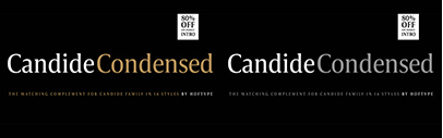 Hoftype released Candide Condensed.