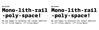 Type Together released LFT Etica Mono.