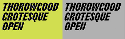 Commercial Classics released Thorowgood Grotesque Open.