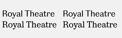 Playtype released Royal Theatre Sans and Royal Theatre Serif.