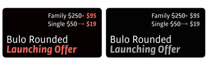 Bulo Rounded' a rounded version of Bulo' by Tipografies. Introductory offer 62% off till July 14th.