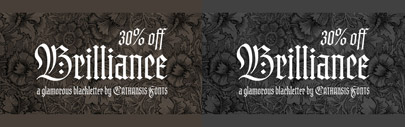 Brilliance' a glamorous contemporary display blackletter combining the rich tapestry of Textura with a hint of the airy lightness of Spencerian script. Special offer 30% off.