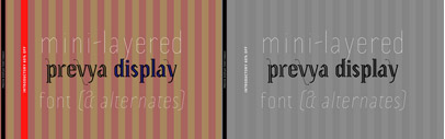 Prevya Display' a layered display serif' by TipoType. Special offer 60% off till Dec 25.