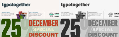 Type Together offers a 25% Special December Discount with. Use the following code a220263 to claim the discount on their website.