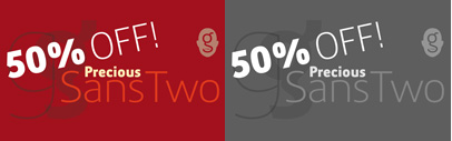 Precious Sans Two released. 50% intro offer until end of Jan' then 25% to end of Feb 2014.
