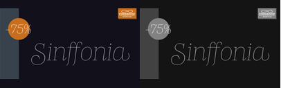 Sinffonia' a thin serif face with ligatures' alternates and swashes. 75% off till Mar 3.