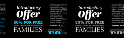 Bandera Display' Bandera Text and Bandera Pro by AndrijType. Bandera Pro also supports Greek and Cyrillic. Bandera Display and Bandera Text (and previously released Bandera) are 80% off till March 6.
